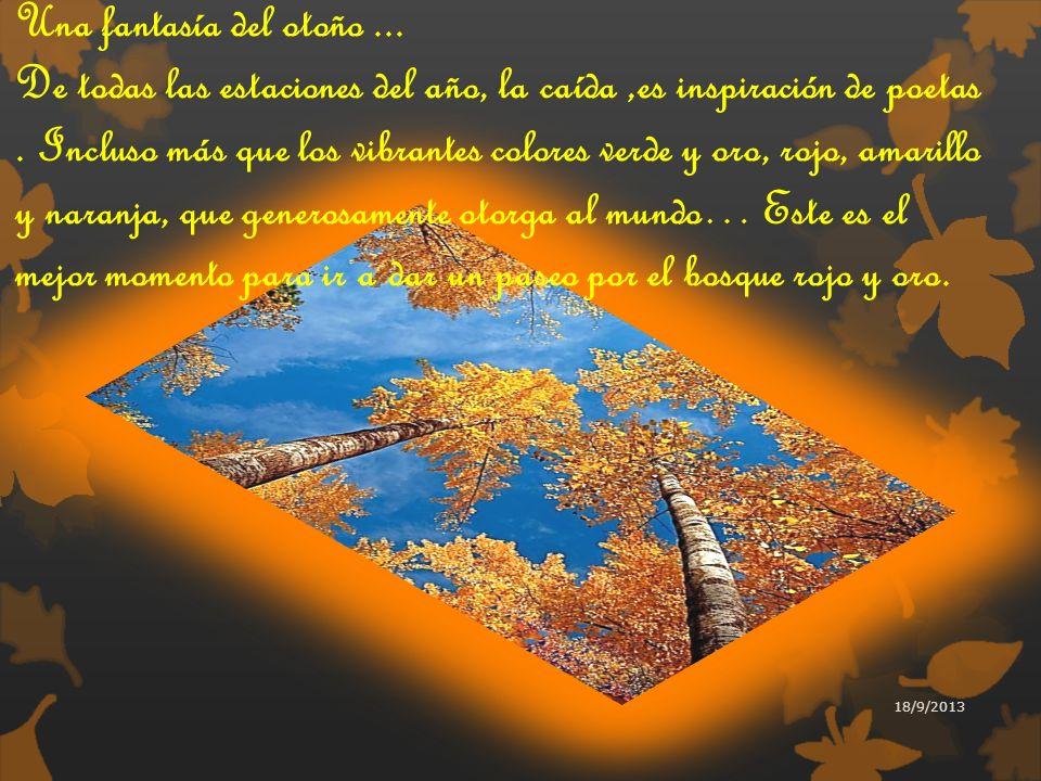 Una fantasía del otoño ...