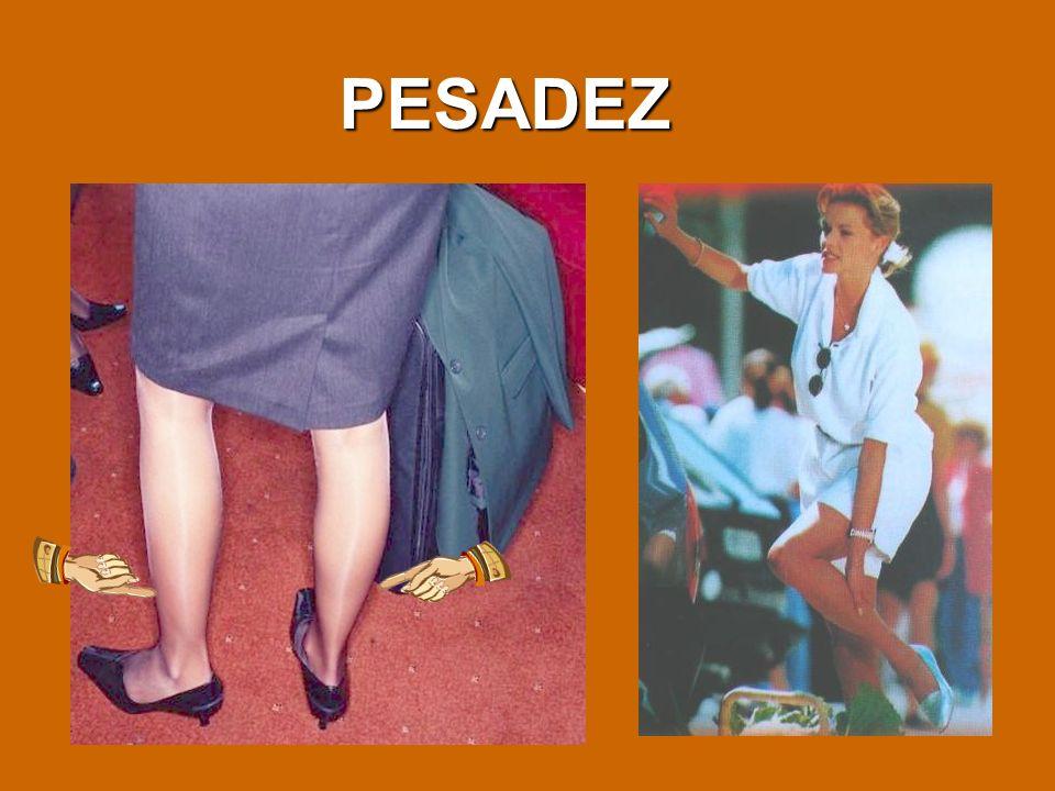 PESADEZ