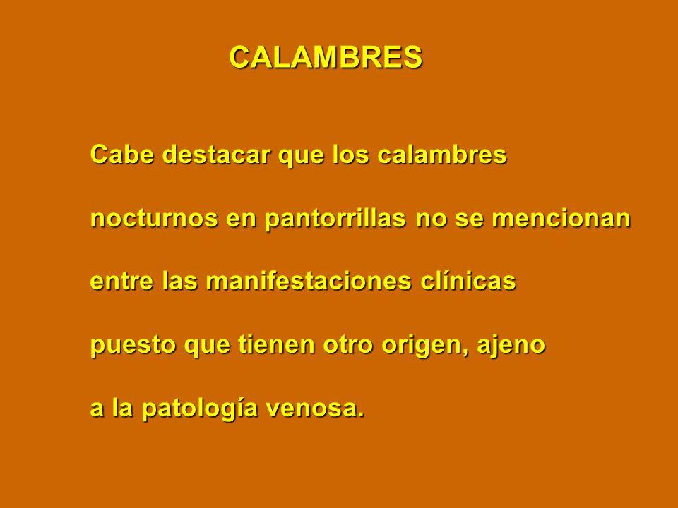 CALAMBRES Cabe destacar que los calambres