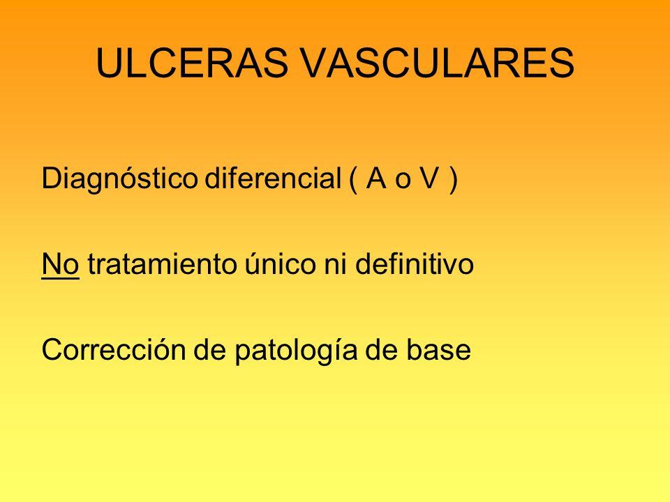 ULCERAS VASCULARES Diagnóstico diferencial ( A o V )