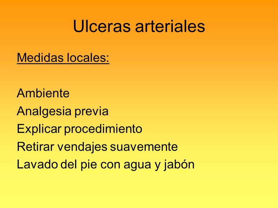 Ulceras arteriales Medidas locales: Ambiente Analgesia previa