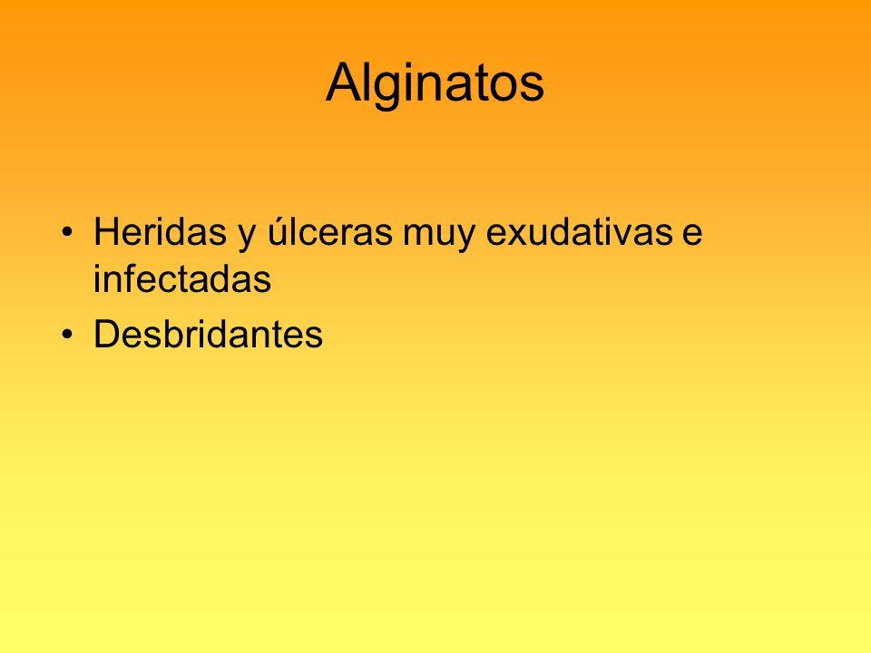 Alginatos Heridas y úlceras muy exudativas e infectadas Desbridantes