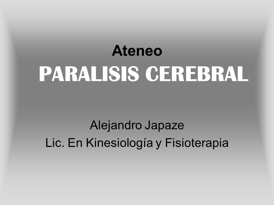Ateneo PARALISIS CEREBRAL