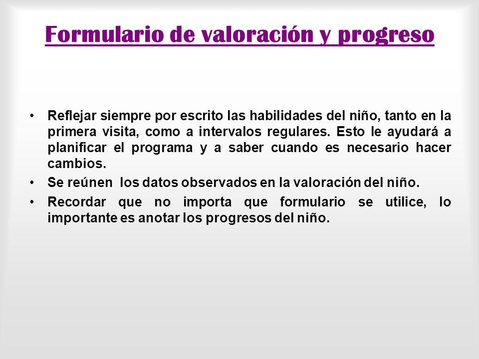 Formulario de valoración y progreso