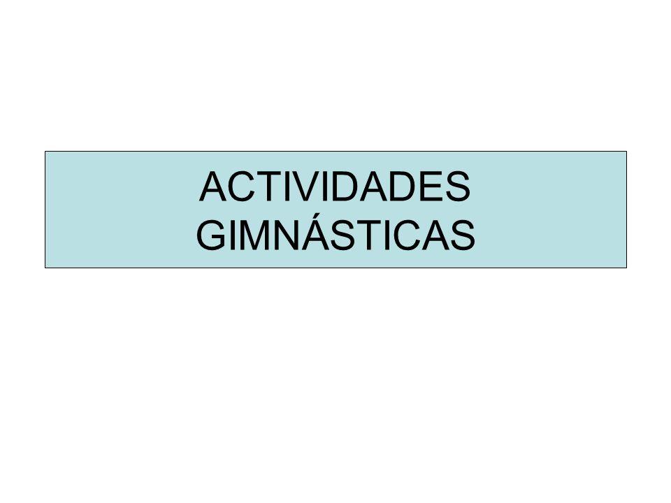 ACTIVIDADES GIMNÁSTICAS