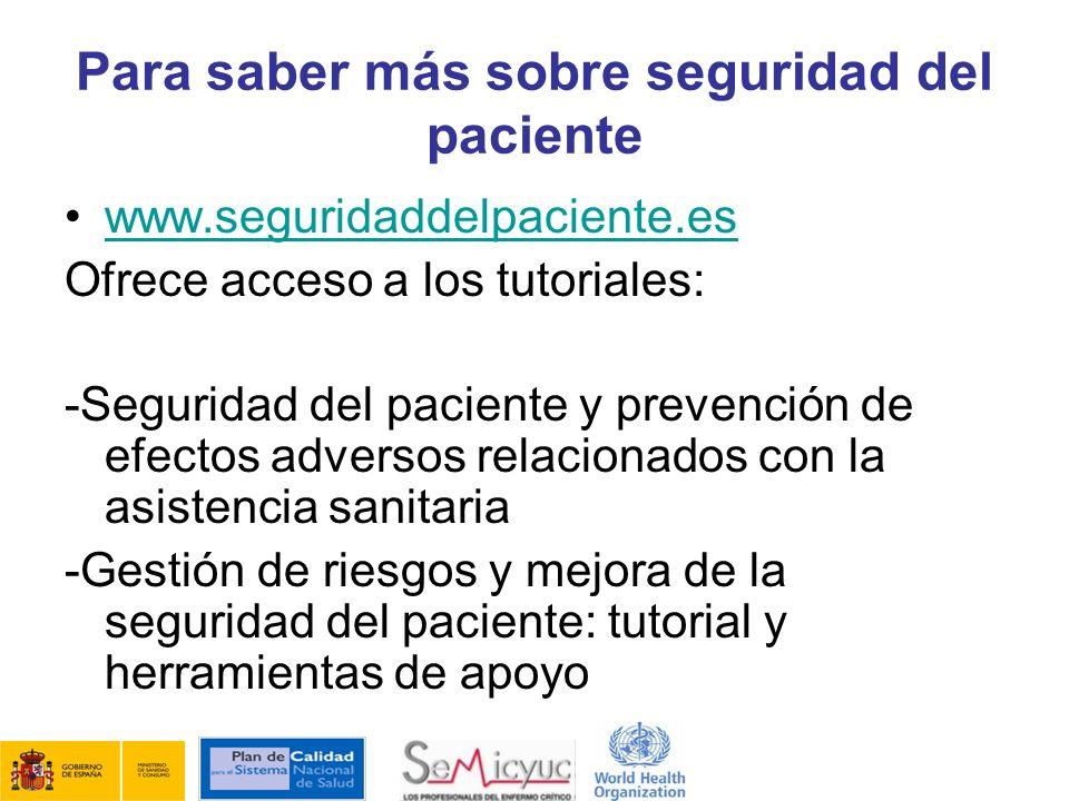 Para saber más sobre seguridad del paciente