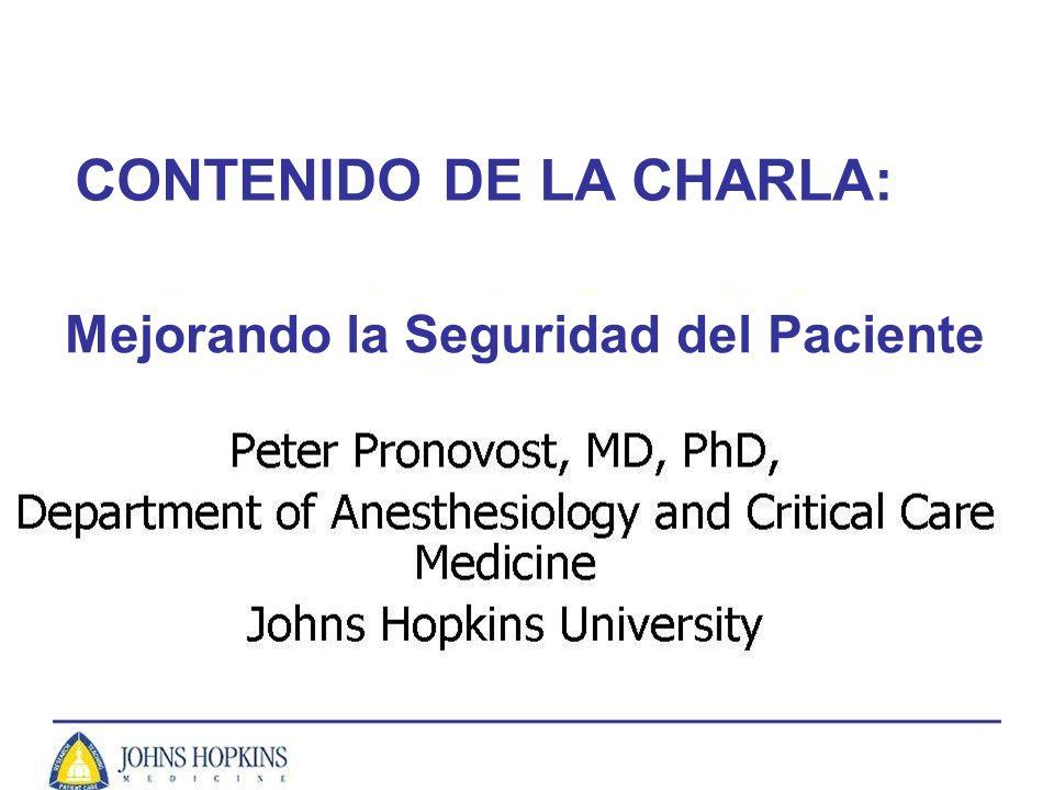 CONTENIDO DE LA CHARLA: Mejorando la Seguridad del Paciente