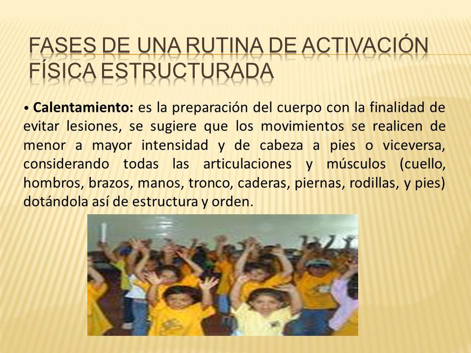 FASES DE UNA RUTINA DE ACTIVACIÓN FÍSICA ESTRUCTURADA