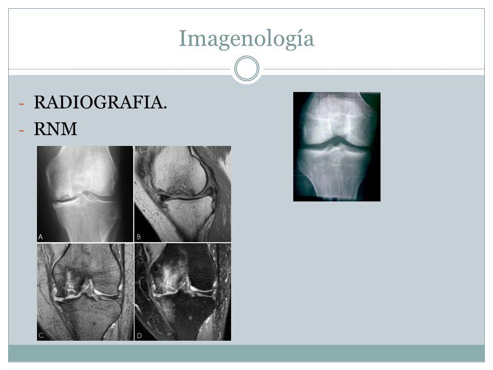 Imagenología RADIOGRAFIA. RNM