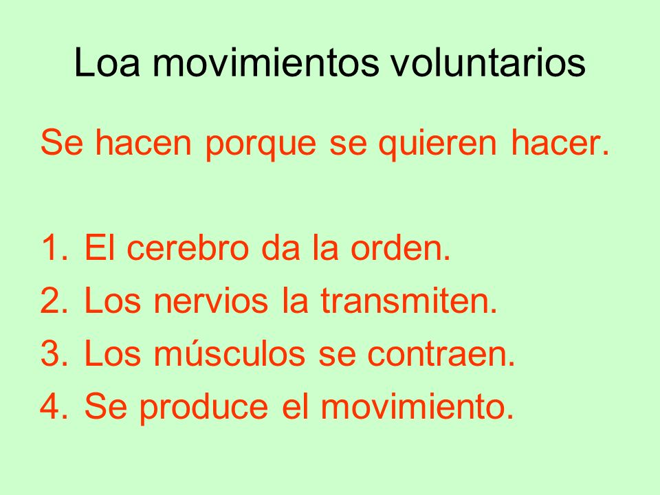 Loa movimientos voluntarios
