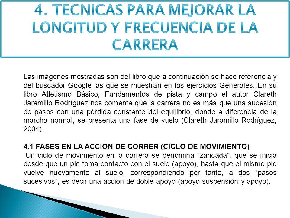 4. TECNICAS PARA MEJORAR LA LONGITUD Y FRECUENCIA DE LA CARRERA