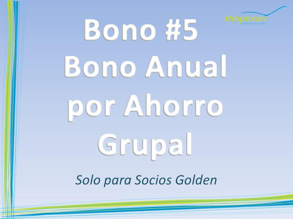 Bono Anual por Ahorro Grupal