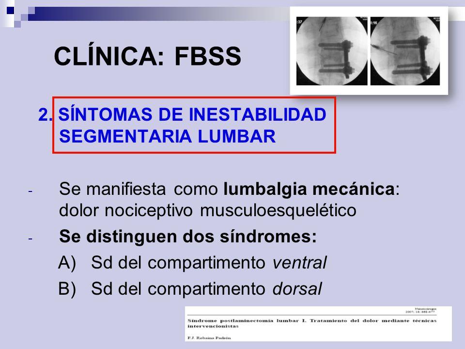 CLÍNICA: FBSS 2. SÍNTOMAS DE INESTABILIDAD SEGMENTARIA LUMBAR