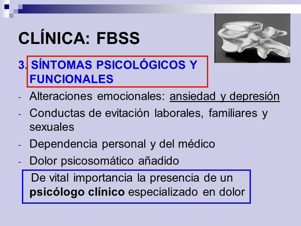 CLÍNICA: FBSS 3. SÍNTOMAS PSICOLÓGICOS Y FUNCIONALES