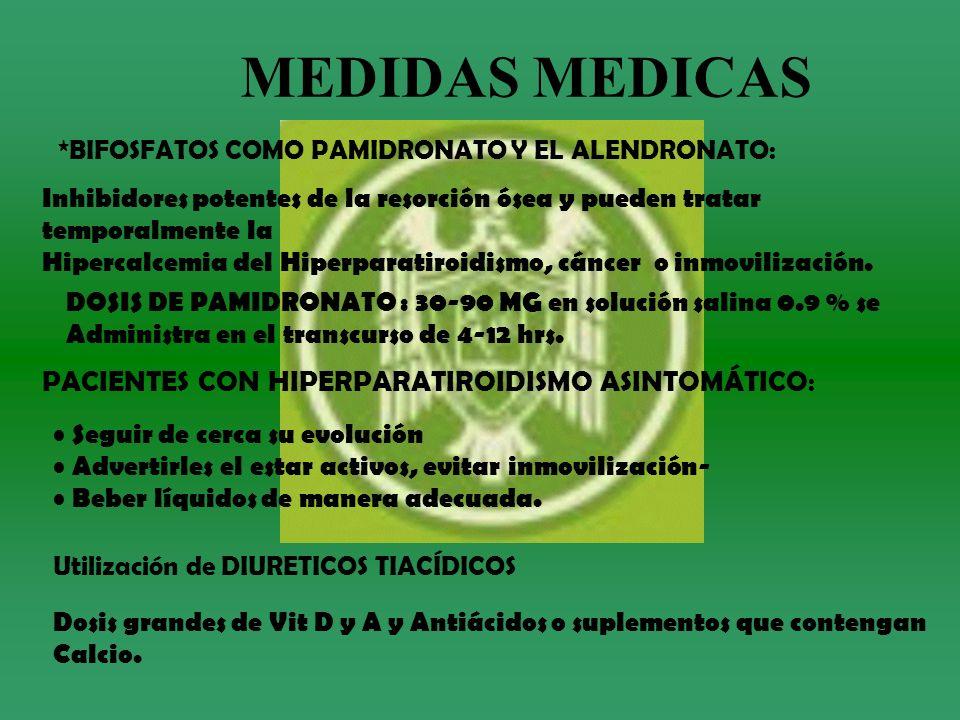 MEDIDAS MEDICAS PACIENTES CON HIPERPARATIROIDISMO ASINTOMÁTICO: