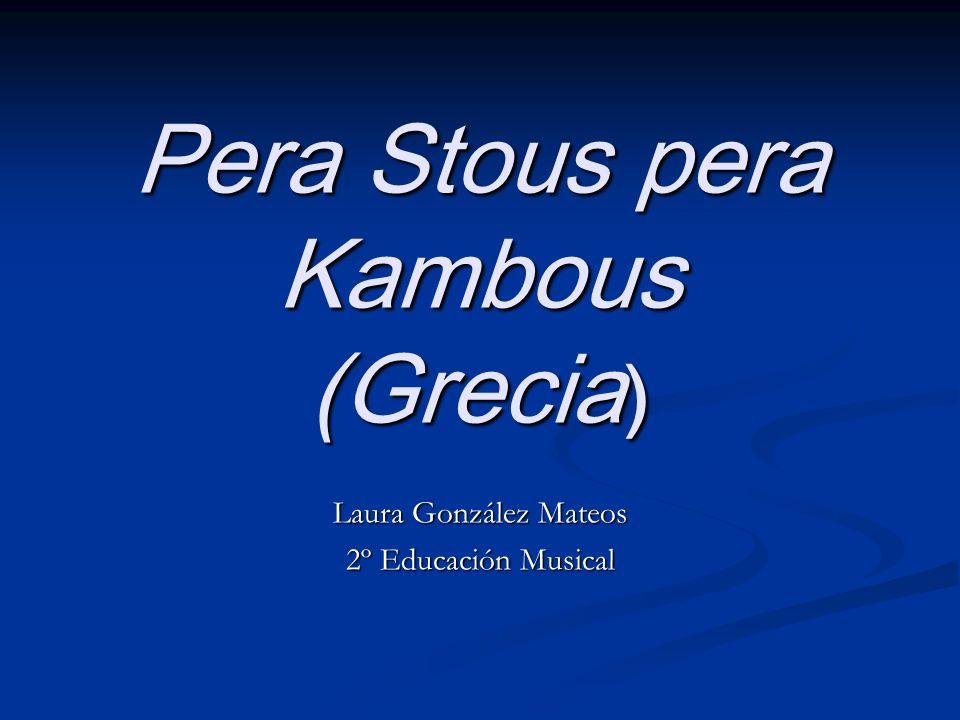 Pera Stous pera Kambous (Grecia)