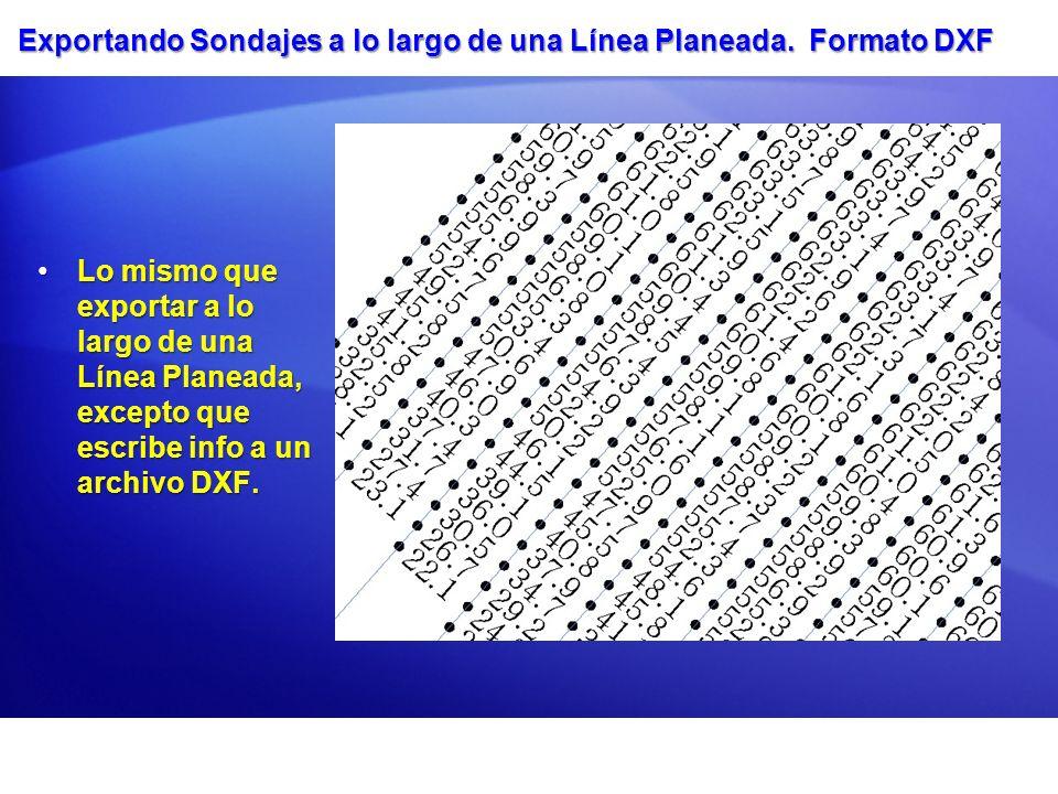 Exportando Sondajes a lo largo de una Línea Planeada. Formato DXF