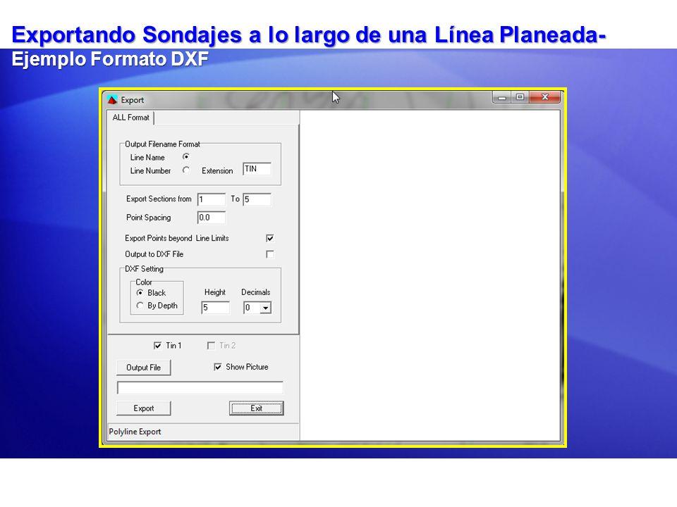 Exportando Sondajes a lo largo de una Línea Planeada- Ejemplo Formato DXF