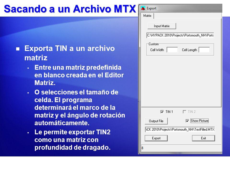 Sacando a un Archivo MTX