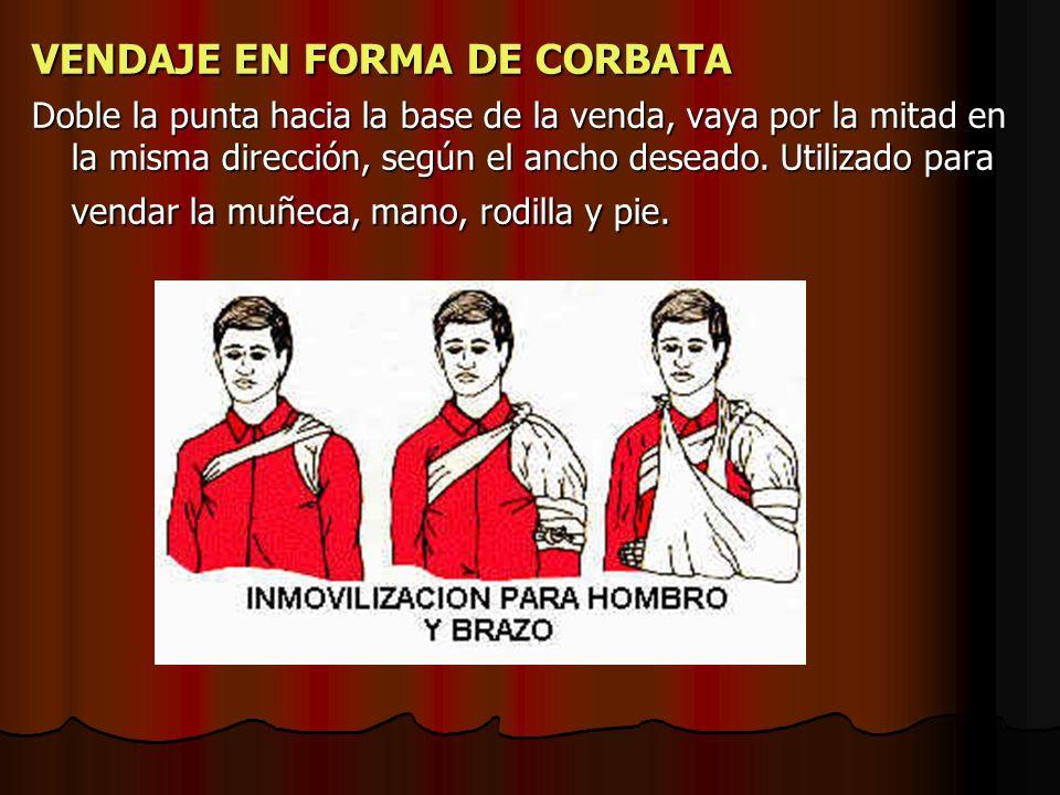 VENDAJE EN FORMA DE CORBATA