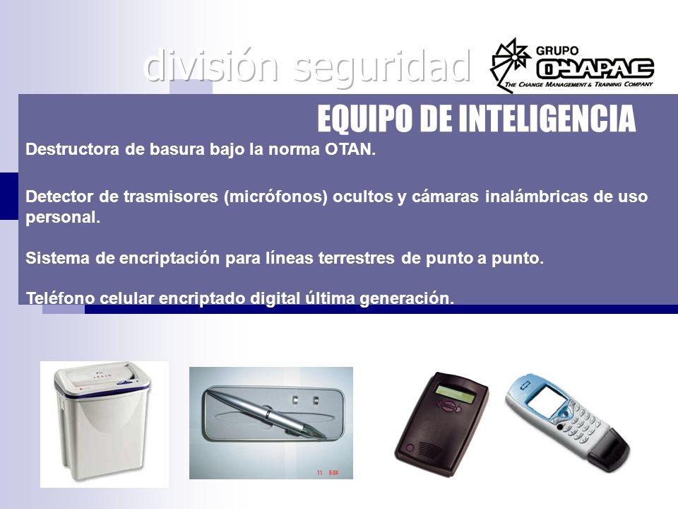 división seguridad EQUIPO DE INTELIGENCIA