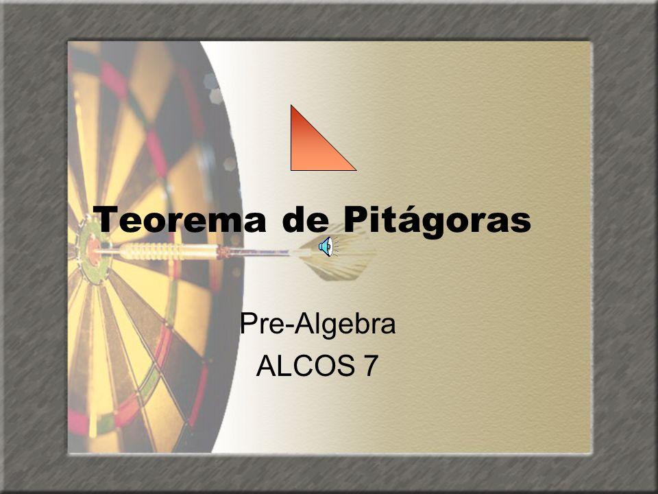 Teorema de Pitágoras Pre-Algebra ALCOS 7