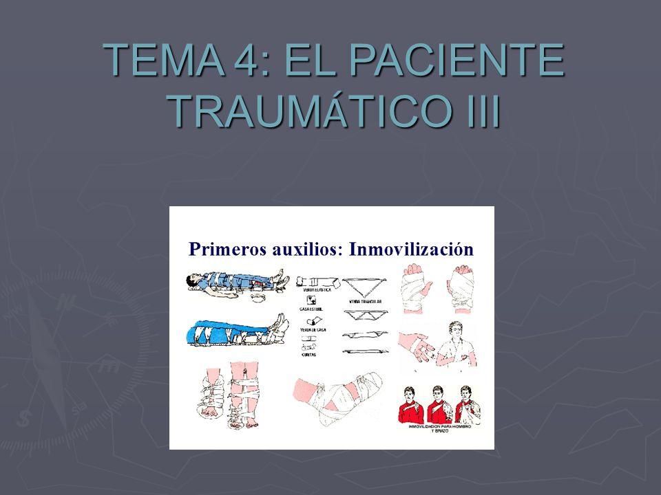 TEMA 4: EL PACIENTE TRAUMÁTICO III