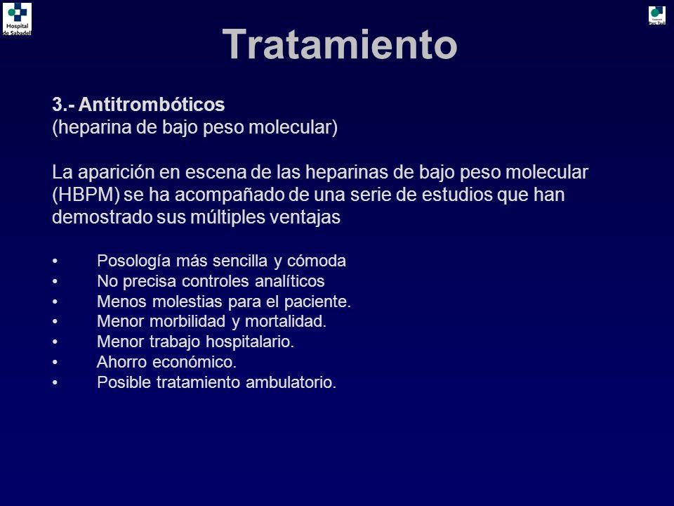 Tratamiento 3.- Antitrombóticos (heparina de bajo peso molecular)