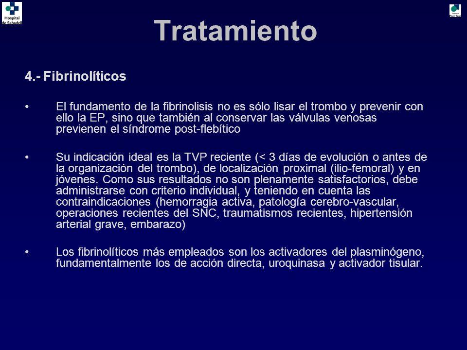 Tratamiento 4.- Fibrinolíticos