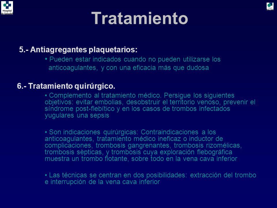 Tratamiento 5.- Antiagregantes plaquetarios: