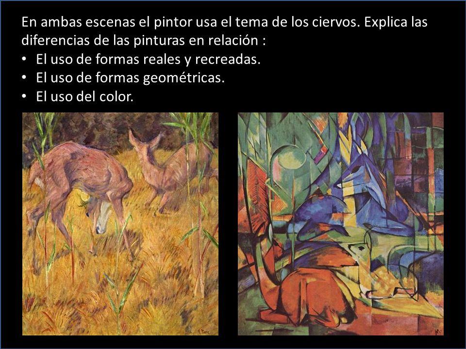 En ambas escenas el pintor usa el tema de los ciervos