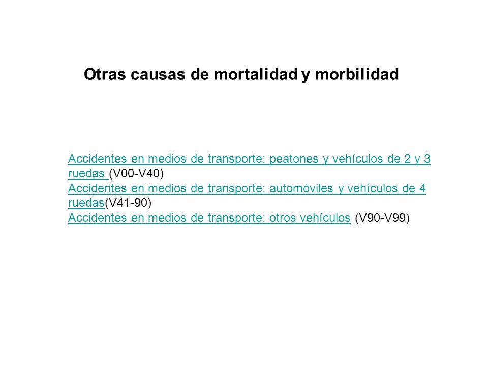 Otras causas de mortalidad y morbilidad