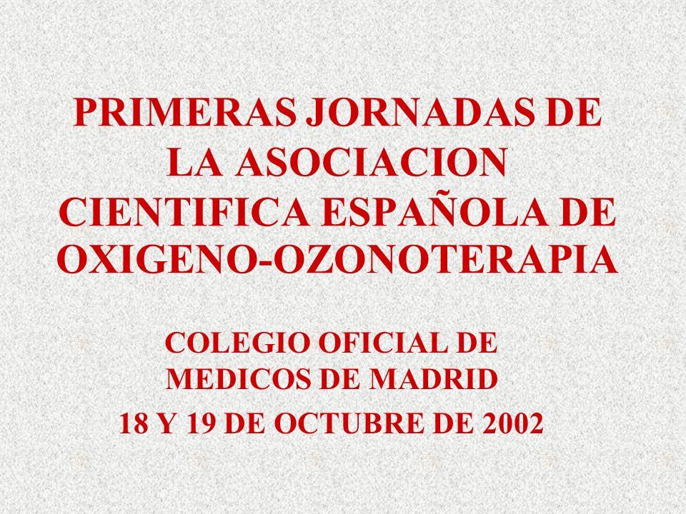 COLEGIO OFICIAL DE MEDICOS DE MADRID 18 Y 19 DE OCTUBRE DE 2002