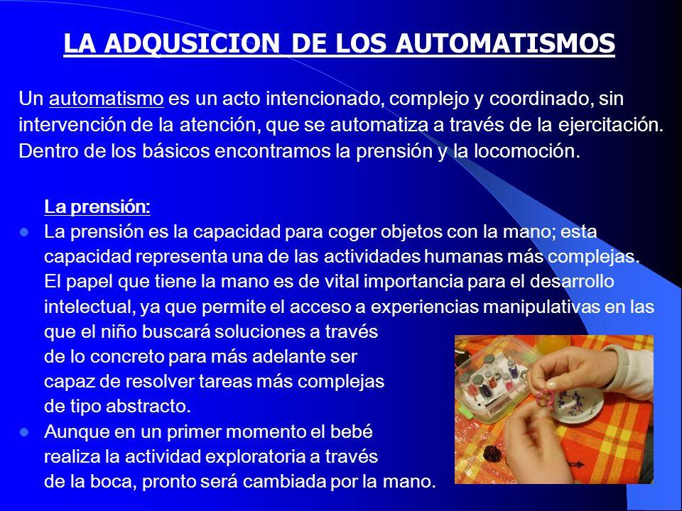 LA ADQUSICION DE LOS AUTOMATISMOS