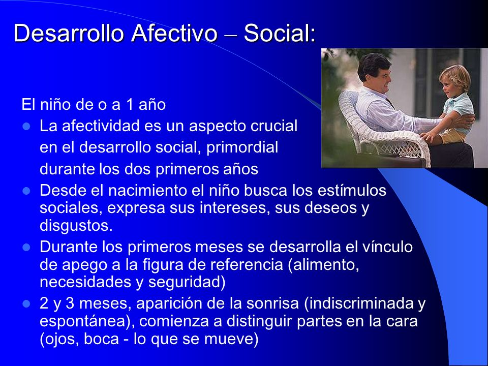 Desarrollo Afectivo – Social: