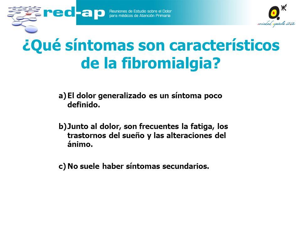 ¿Qué síntomas son característicos de la fibromialgia