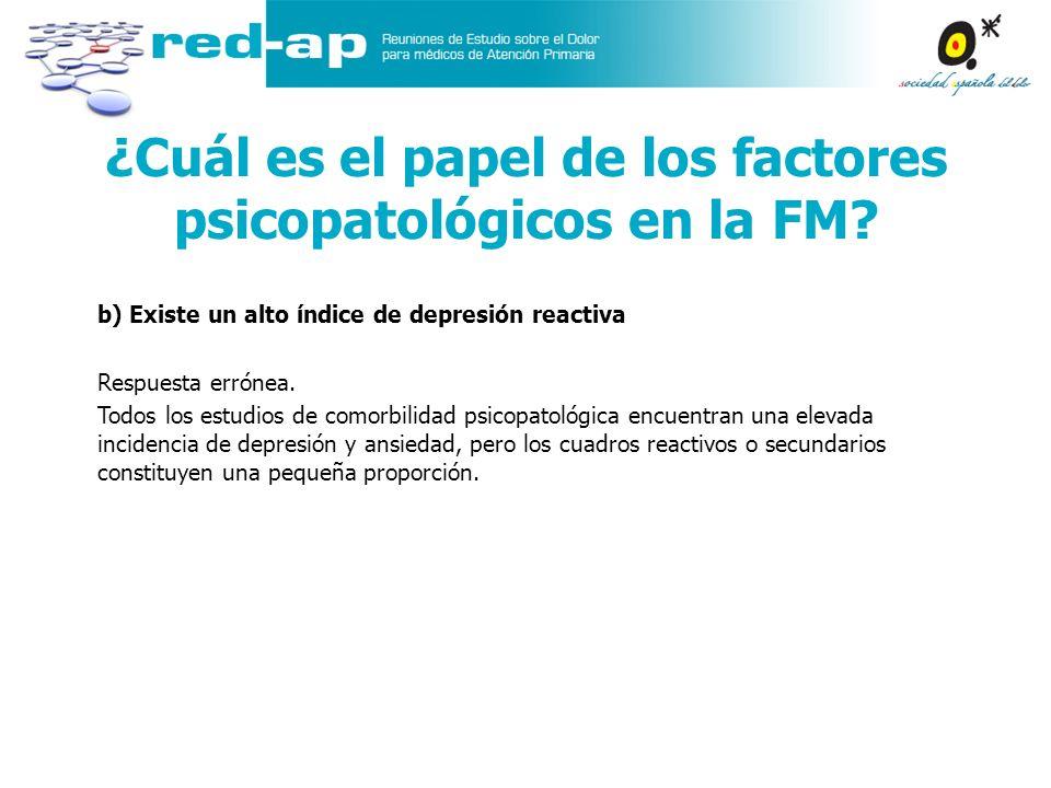 ¿Cuál es el papel de los factores psicopatológicos en la FM