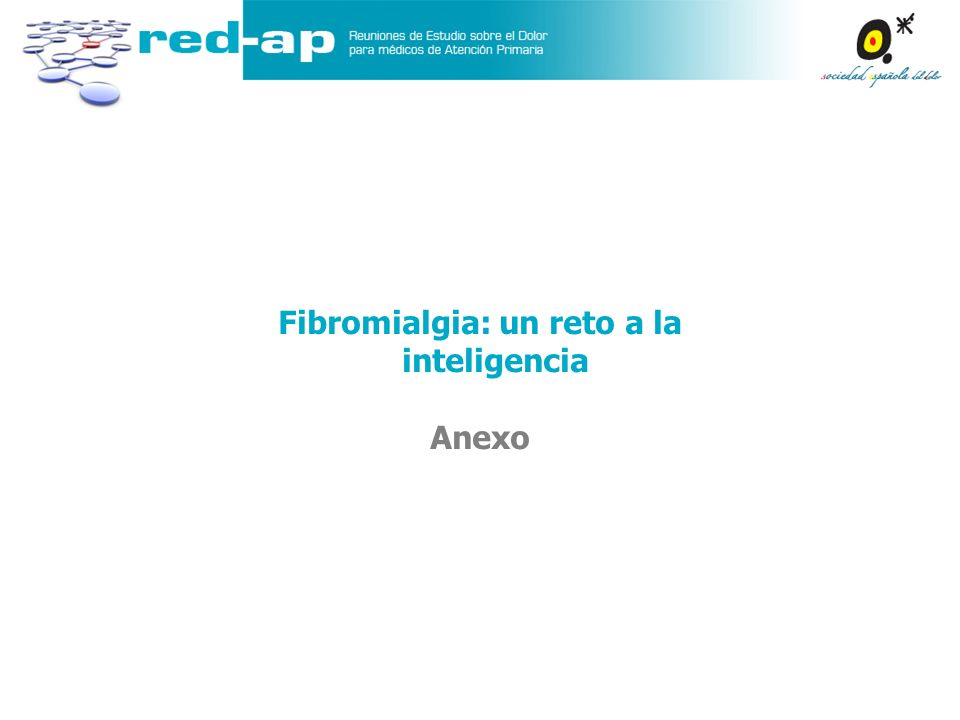Fibromialgia: un reto a la inteligencia