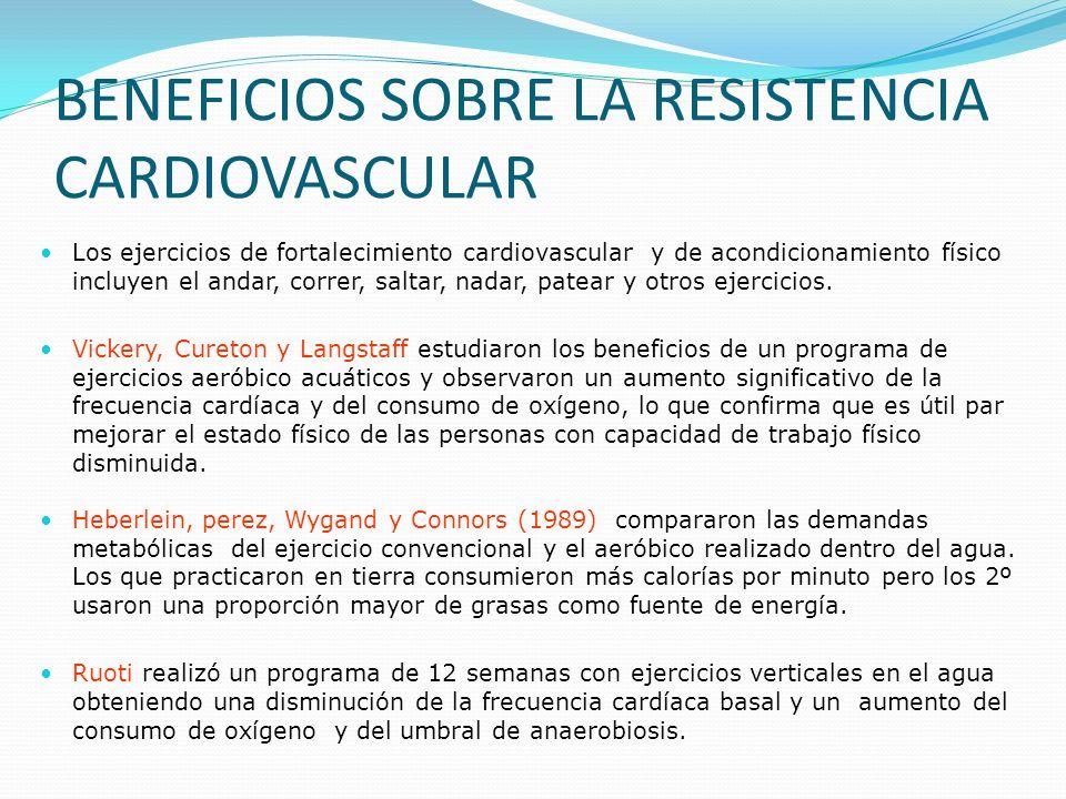 BENEFICIOS SOBRE LA RESISTENCIA CARDIOVASCULAR