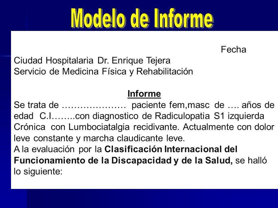 Modelo de Informe Fecha Ciudad Hospitalaria Dr. Enrique Tejera