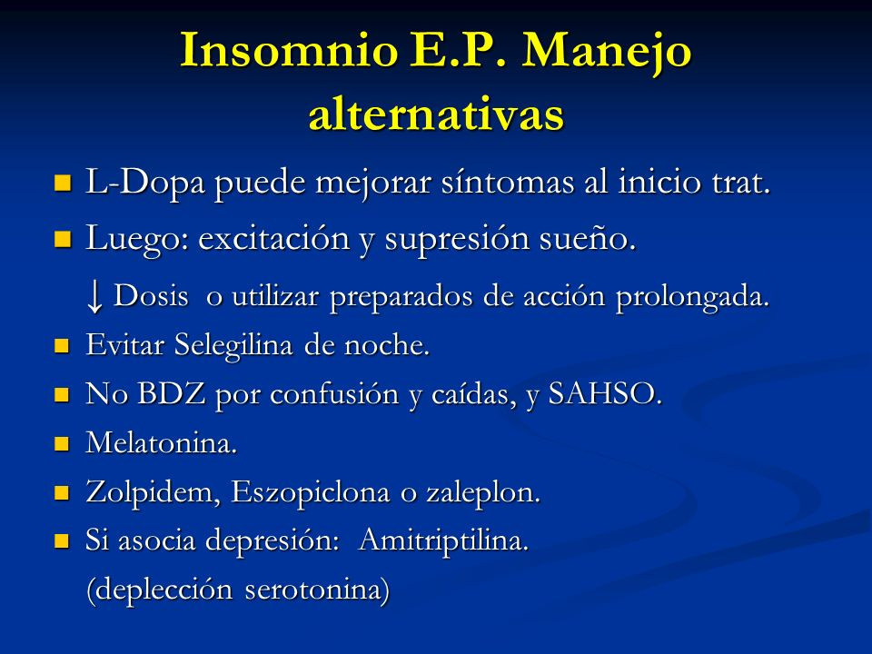 Insomnio E.P. Manejo alternativas
