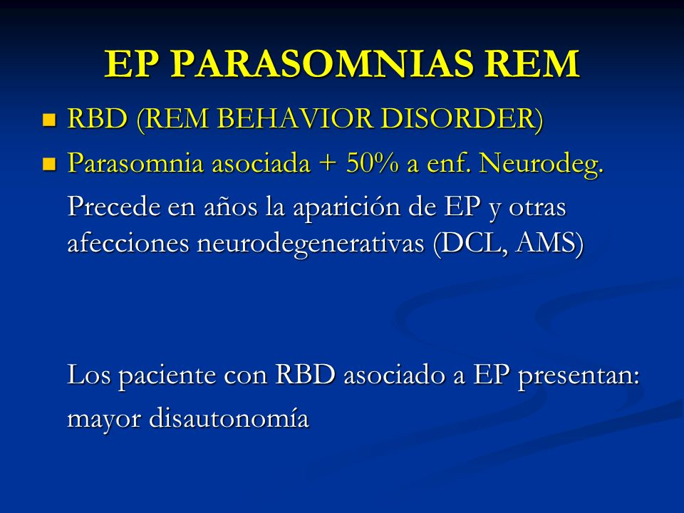 EP PARASOMNIAS REM RBD (REM BEHAVIOR DISORDER)