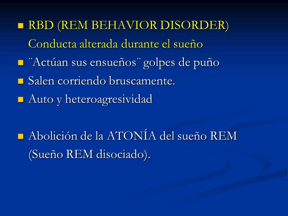 RBD (REM BEHAVIOR DISORDER)