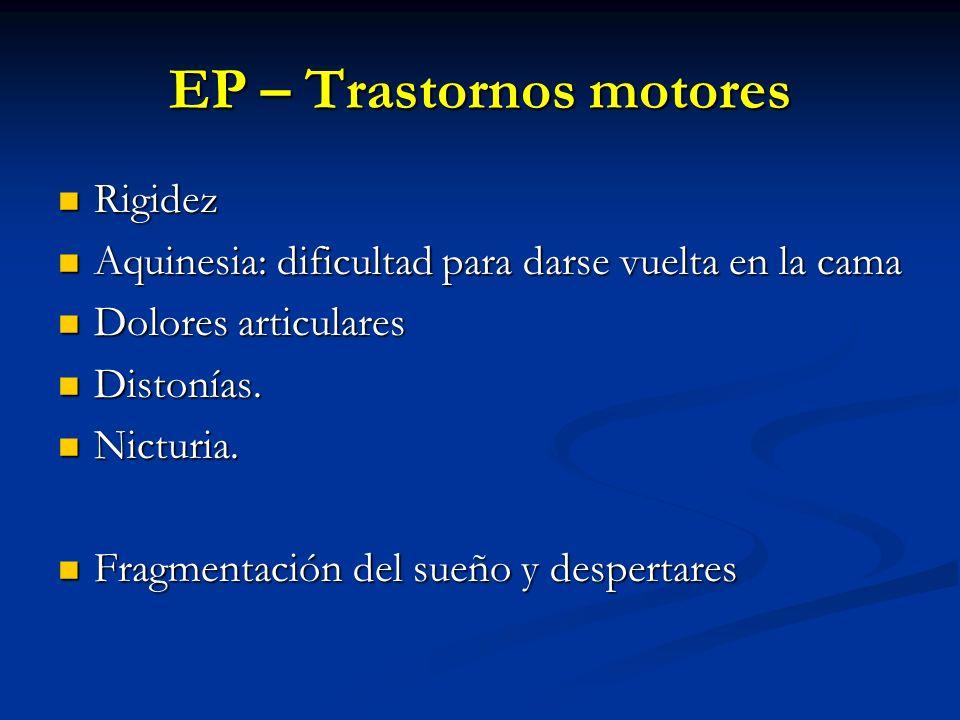 EP – Trastornos motores