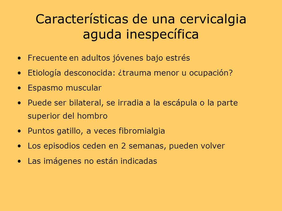 Características de una cervicalgia aguda inespecífica