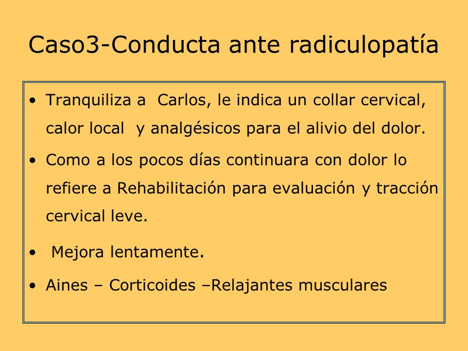 Caso3-Conducta ante radiculopatía