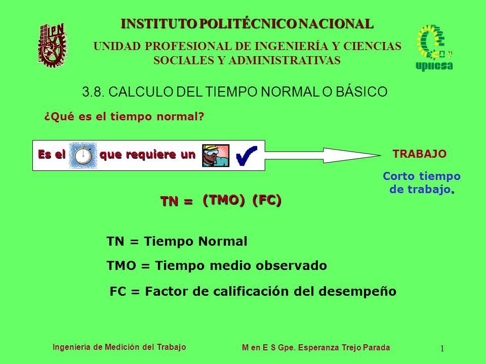 3.8. CALCULO DEL TIEMPO NORMAL O BÁSICO
