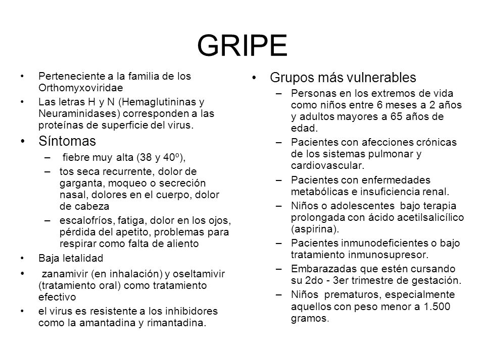 GRIPE Grupos más vulnerables Síntomas