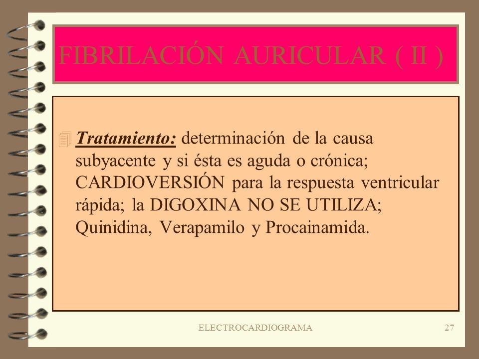 FIBRILACIÓN AURICULAR ( II )