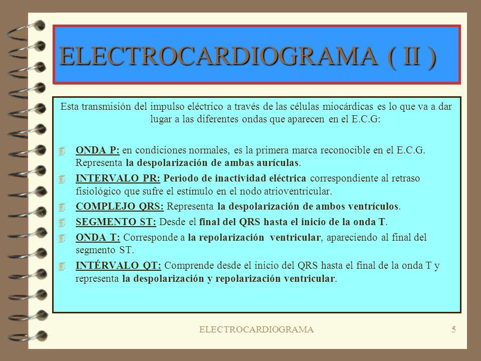 ELECTROCARDIOGRAMA ( II )